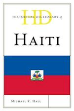 Historical Dictionary of Haiti (Historical Dictionaries of the Americas)