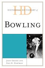 Historical Dictionary of Bowling (Historical Dictionaries of Sports)