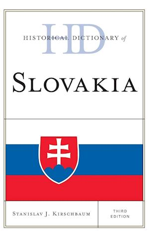 Historical Dictionary of Slovakia, Third Edition