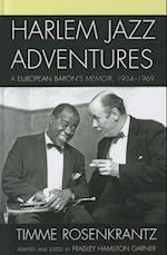 Harlem Jazz Adventures (Studies in Jazz)