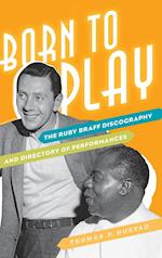Born to Play (Studies in Jazz)