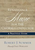 Renaissance Music for the Choral Conductor