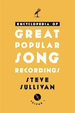 Encyclopedia of Great Popular Song Recordings af Steve Sullivan