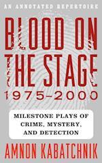 Blood on the Stage, 1975-2000 af Amnon Kabatchnik