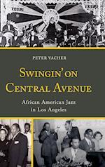 Swingin' on Central Avenue af Peter Vacher