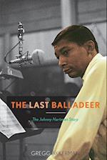 The Last Balladeer (Studies in Jazz, nr. 68)