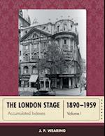 The London Stage 1890-1959 (The London Stage)