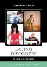 Eating Disorders (It Happened to Me, nr. 39)