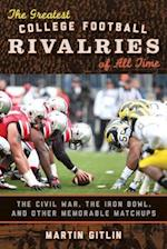 The Greatest College Football Rivalries of All Time