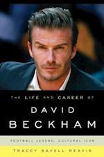 The Life and Career of David Beckham