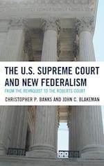 The U.S. Supreme Court and New Federalism