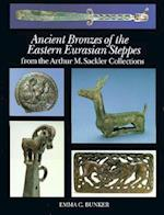 Ancient Bronzes of the Eastern Eurasian Steppes
