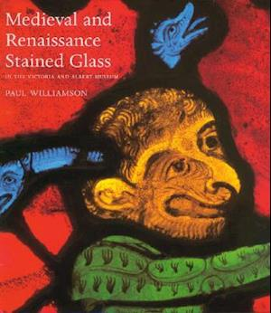 Bog, hardback Medieval and Renaissance Stained Glass af Paul Williamson