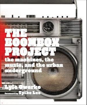 Bog, hardback The Boombox Project af Lyle Owerko