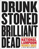 Drunk Stoned Brilliant Dead: Writers and Artists of NationalLampo