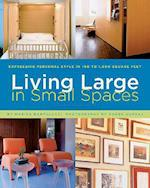Living Large in Small Spaces