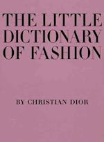 The Little Dictionary of Fashion af Christian Dior