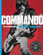 Commando: Autobiography of Johnny Ramone af Johnny Ramone, Henry Rollins, Steve Miller