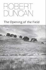 The Opening of the Field (New Directions Paperbook, nr. 356)