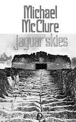 Jaguar Skies af Michael McClure