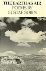 The Earth as Air af Gustaf Sobin