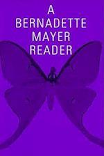 A Bernadette Mayer Reader (New Directions Paperbook, nr. 739)