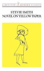 Novel on Yellow Paper, Or, Work It Out for Yourself (Revived Modern Classic, nr. 778)