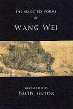 The Selected Poems of Wang Wei (New Directions Paperbook)
