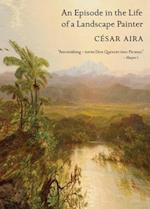Episode in the Life of a Landscape Painter af Cesar Aira, Chris Andrews