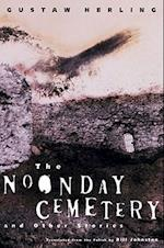 The Noonday Cemetery and Other Stories af Gustaw Herling-Grudzinski