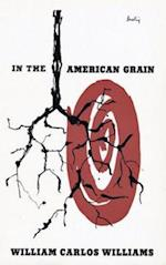 In the American Grain (New Directions Paperbook)