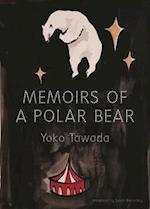 Memoirs of a Polar Bear af Yoko Tawada