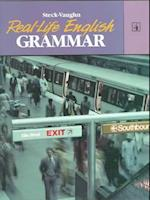 Steck-Vaughn Real-Life English Grammar (Real Life English Grammar, nr. 4)