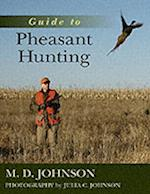 Guide to Pheasant Hunting af M. D. Johnson