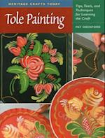 Tole Painting (Heritage Crafts Today)