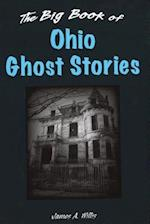 The Big Book of Ohio Ghost Stories af James A. Willis