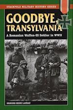 Goodbye, Transylvania (Stackpole Military History)