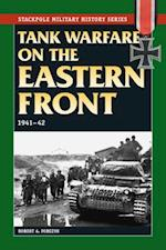 Tank Warfare on the Eastern Front (Stackpole Military History)
