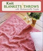 Knit Blankets & Throws With Mademoiselle Sophie
