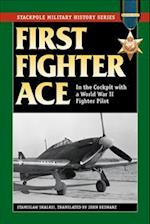 First Fighter Ace (Stackpole Military History)
