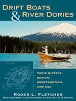 Drift Boats and River Dories
