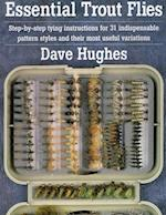 Essential Trout Flies af Dave Hughes