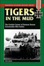 Tigers in the Mud (Stackpole Military History Series)