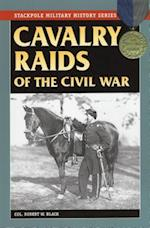 Cavalry Raids of the Civil War (Stackpole Military History Series)