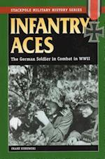 Infantry Aces (Stackpole Military History Series)