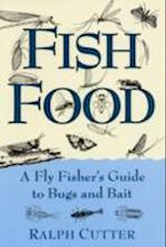 Fish Food A Fly Fisher's Guide