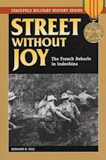 Street Without Joy af Bernard B. Fall