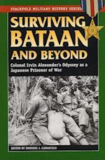 Surviving Bataan and Beyond (Stackpole Military History Series)