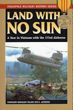 Land With No Sun (Stackpole Military History Series)
