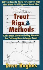 Trout Rigs and Methods af Dave Hughes